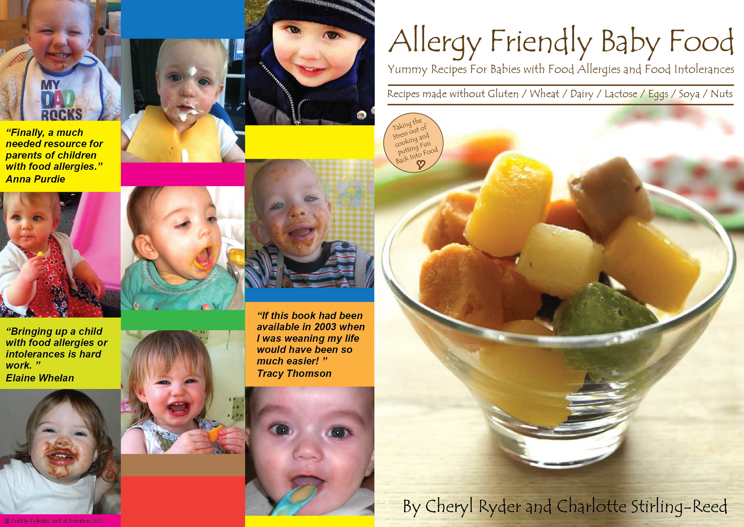 Launch of allergy friendly baby food e book mychildsallergy i am so excited about this new weaning e book by dribble delights and sr nutrition it is packed full of recipes that are free from gluten wheat dairy forumfinder Gallery